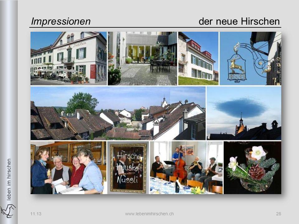 leben im hirschen Impressionender neue Hirschen 11.13www.lebenimhirschen.ch28