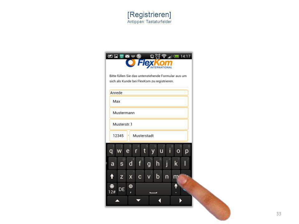 [Registrieren] Antippen: Tastaturfelder 33