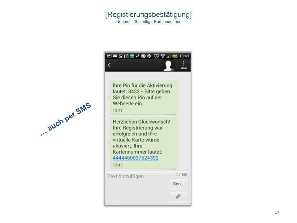[Registierungsbestätigung] Notieren: 16-stellige Kartennummer 42