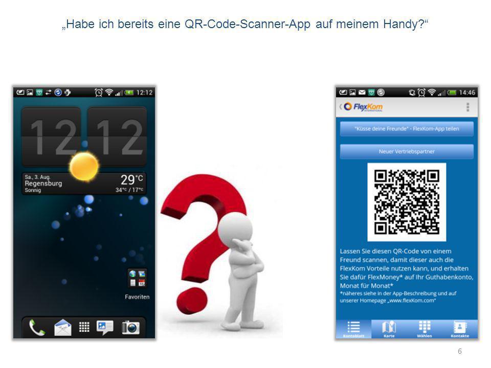 6 Habe ich bereits eine QR-Code-Scanner-App auf meinem Handy?