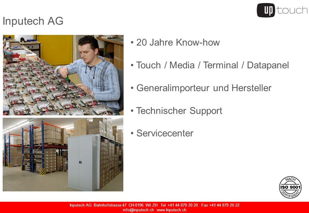 Inputech AG Bahnhofstrasse 47 CH-8196 Wil ZH Tel +41 44 879 20 20 Fax +41 44 879 20 22 info@inputech.ch www.Inputech.ch Touchscreen Monitor IntelliTouch Touchscreen Rückwand Audio-Anschluss Industrie Netzteil Netzschalter USB Anschluss (Frontseitig)