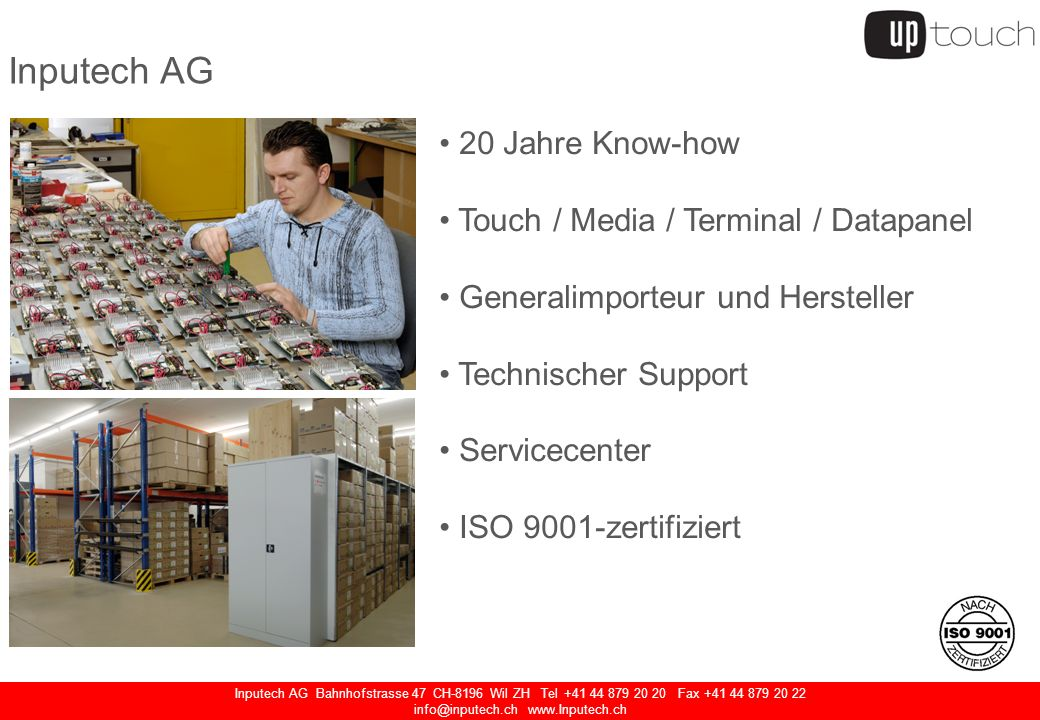 Inputech AG Bahnhofstrasse 47 CH-8196 Wil ZH Tel +41 44 879 20 20 Fax +41 44 879 20 22 info@inputech.ch www.Inputech.ch Inputech AG 20 Jahre Know-how