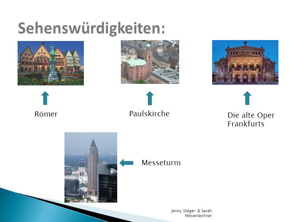 Römer Die alte Oper Frankfurts Paulskirche Messeturm