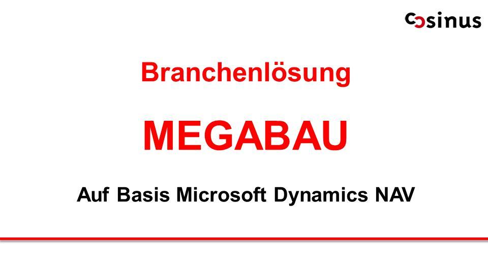 Branchenlösung MEGABAU Auf Basis Microsoft Dynamics NAV