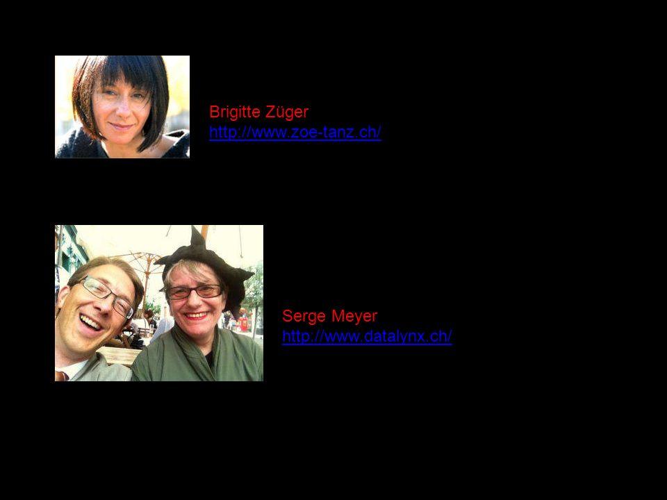 Brigitte Züger http://www.zoe-tanz.ch/ Serge Meyer http://www.datalynx.ch/