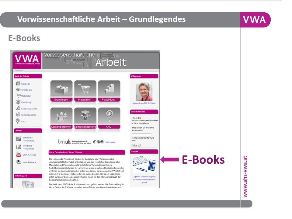Vorwissenschaftliche Arbeit – Grundlegendes E-Books 23 E-Books