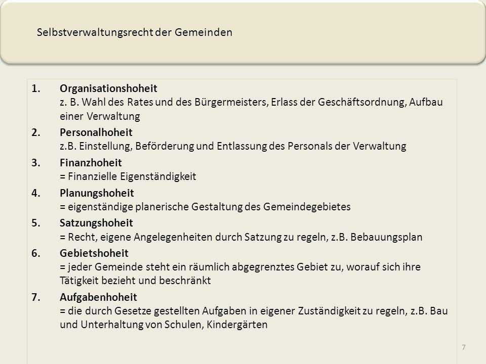 7 1.Organisationshoheit z.B.