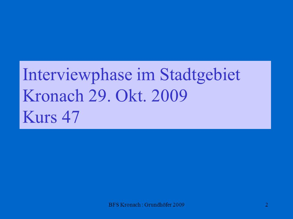 BFS Kronach : Grundhöfer 200913 Hypothesen im Rahmen des Unterrichts zu Salutogenese stimmtDen Menschen in Kronach ist die Gesundheit sehr wichtig.