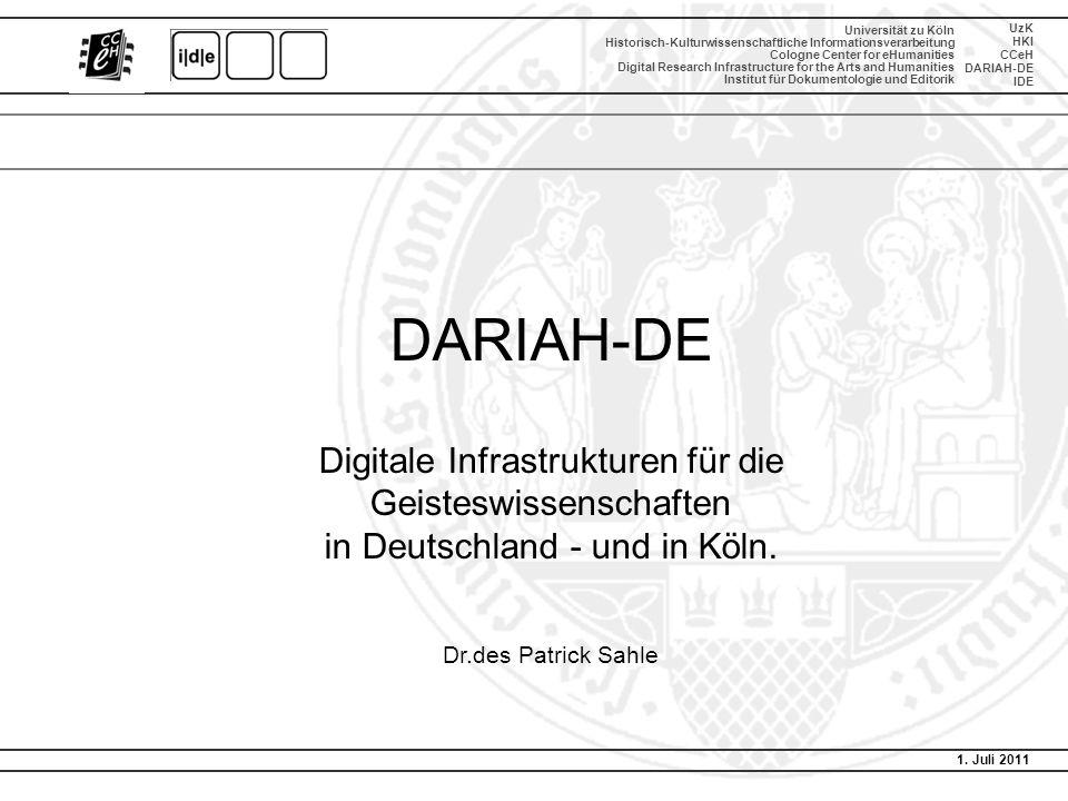 DARIAH-DE Digitale Infrastrukturen für die Geisteswissenschaften in Deutschland - und in Köln.