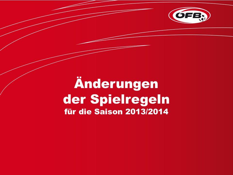 Folie 1 Änderungen der Spielregeln für die Saison 2013/2014