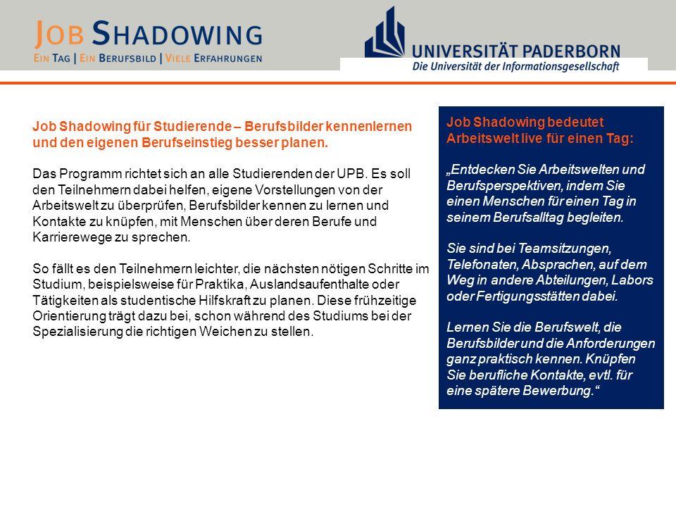 Job Shadowing für Studierende – Berufsbilder kennenlernen und den eigenen Berufseinstieg besser planen. Das Programm richtet sich an alle Studierenden
