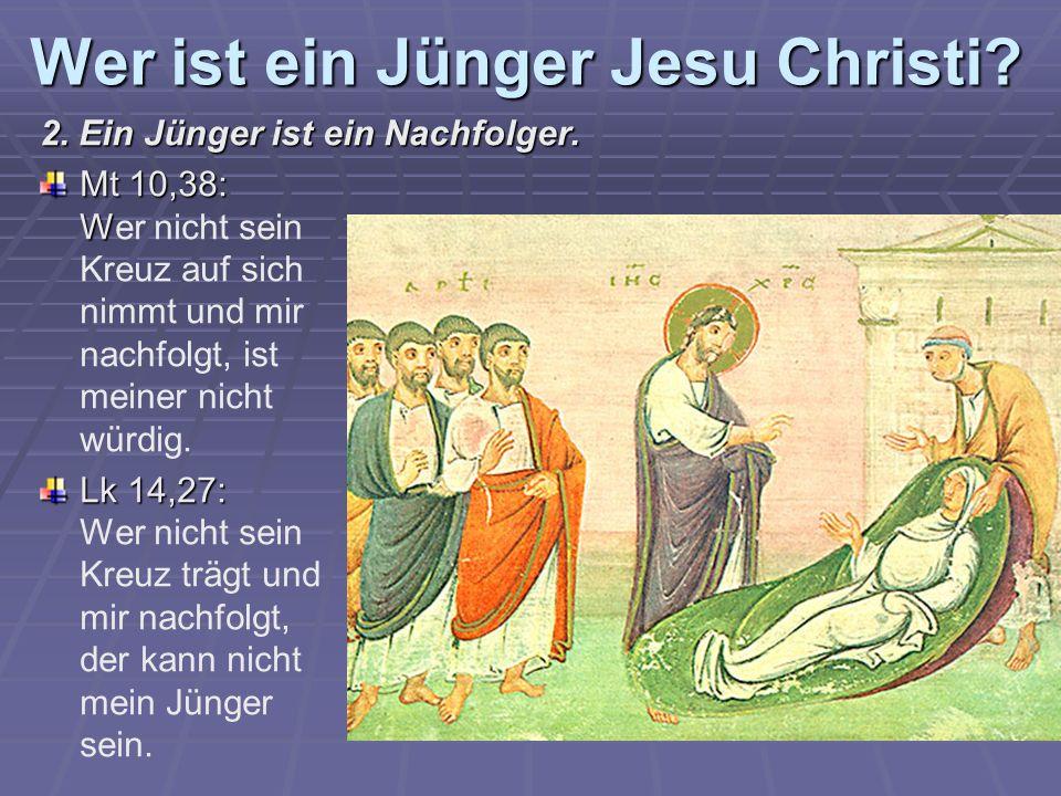 2. Ein Jünger ist ein Nachfolger.