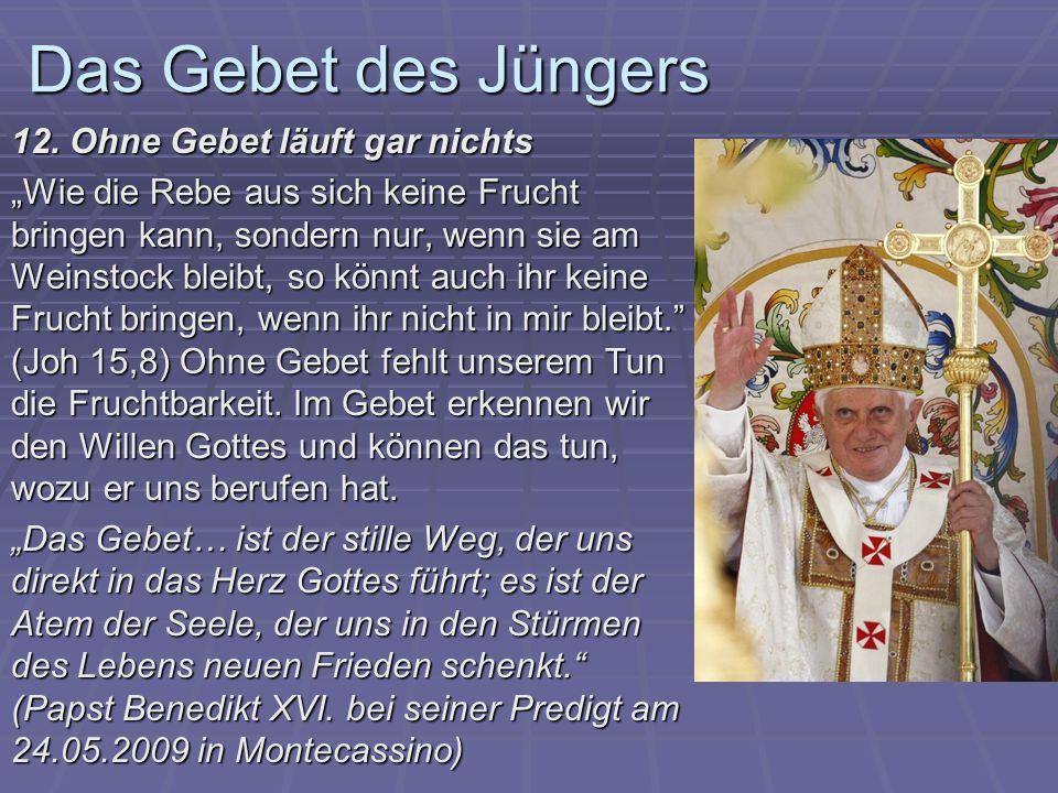 Das Gebet des Jüngers 12.
