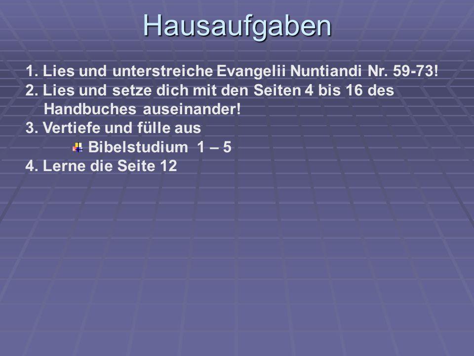 Hausaufgaben 1. Lies und unterstreiche Evangelii Nuntiandi Nr.