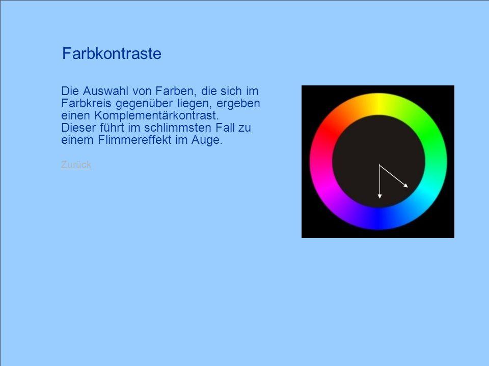 © 2005 Schlaich POWERPOINT basics 10 / 28 Die Auswahl von Farben, die sich im Farbkreis gegenüber liegen, ergeben einen Komplementärkontrast. Dieser f