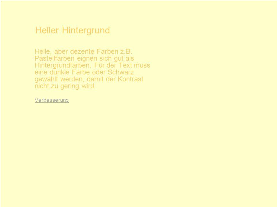 © 2005 Schlaich POWERPOINT basics 5 / 28 Helle, aber dezente Farben z.B. Pastellfarben eignen sich gut als Hintergrundfarben. Für der Text muss eine d