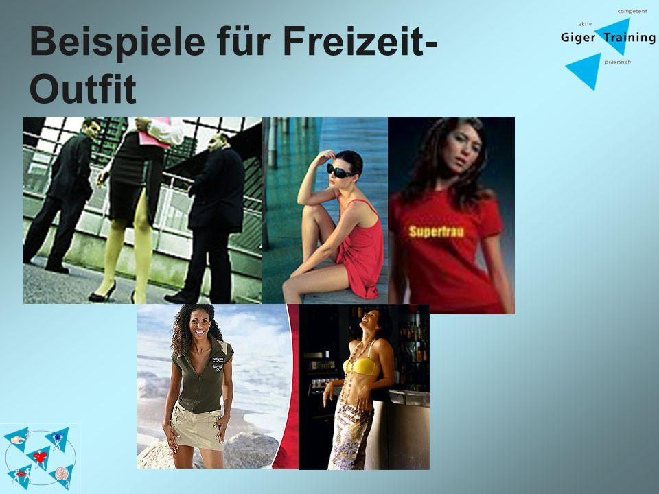 Beispiele für Freizeit- Outfit