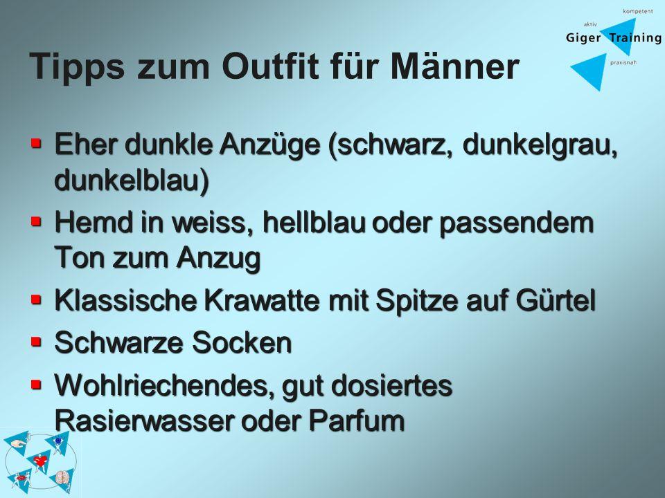 Tipps zum Outfit für Männer Eher dunkle Anzüge (schwarz, dunkelgrau, dunkelblau) Eher dunkle Anzüge (schwarz, dunkelgrau, dunkelblau) Hemd in weiss, h
