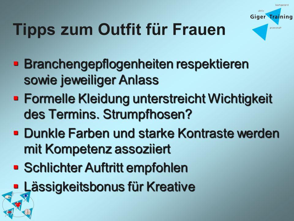 Tipps zum Outfit für Frauen Branchengepflogenheiten respektieren sowie jeweiliger Anlass Branchengepflogenheiten respektieren sowie jeweiliger Anlass