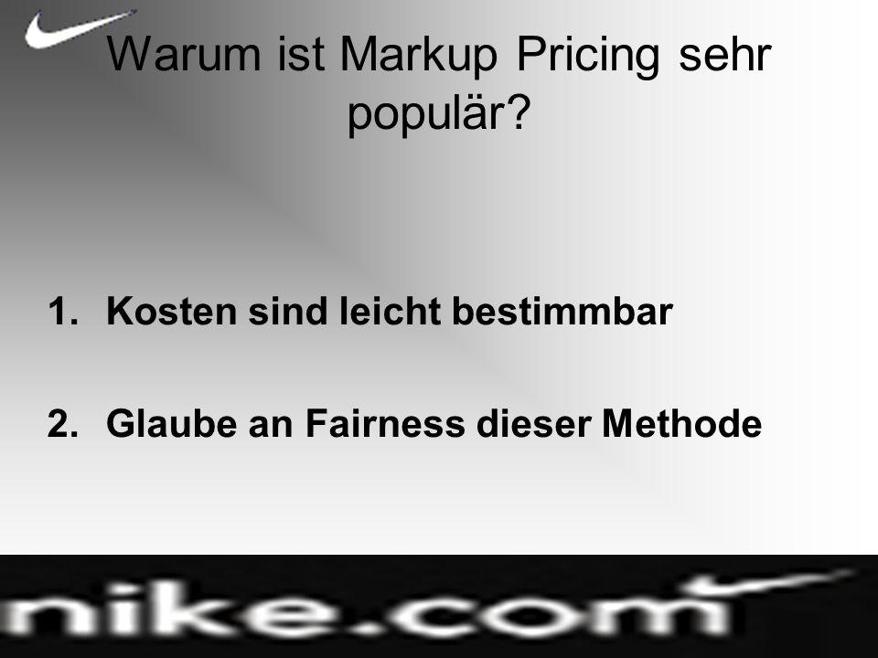 Warum ist Markup Pricing sehr populär.