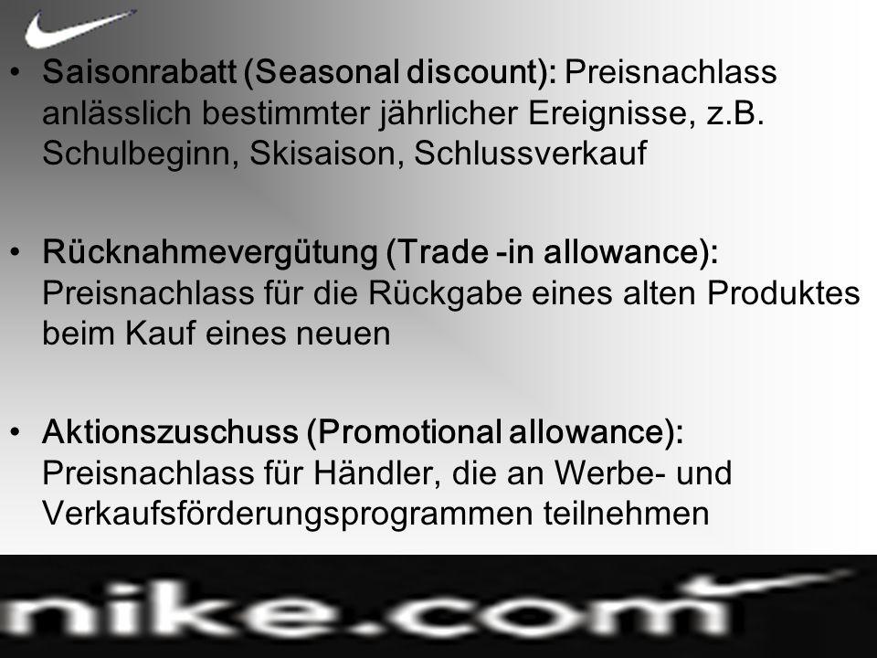 Saisonrabatt (Seasonal discount): Preisnachlass anlässlich bestimmter jährlicher Ereignisse, z.B.