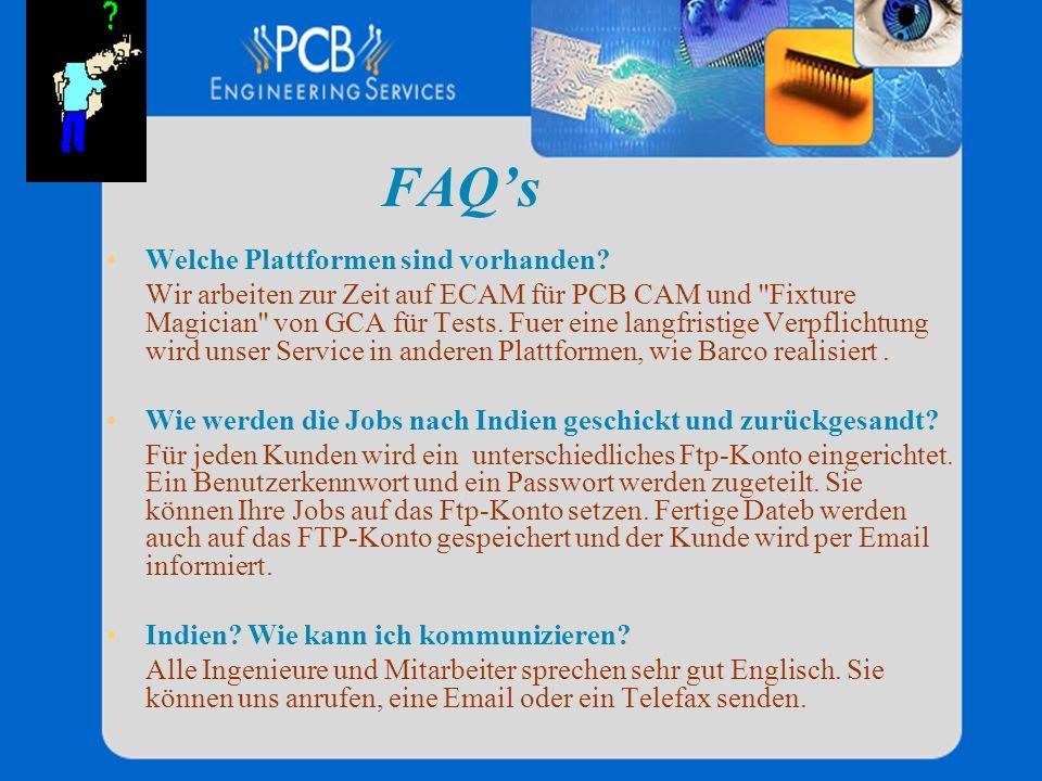 FAQs Welche Plattformen sind vorhanden? Wir arbeiten zur Zeit auf ECAM für PCB CAM und