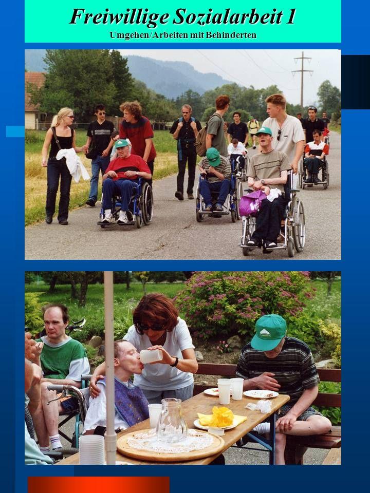 Freiwillige Sozialarbeit 1 Umgehen/Arbeiten mit Behinderten