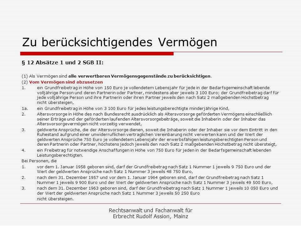 Tod eines Hartz-IV-Empfängers Verstirbt der Hartz-IV-Empfänger, der in der selbstgenutzten Immobilie wohnte: Jobcenter fordert Leistungen der letzten 10 Jahre zurück Anspruch richtet sich gegen den Erben Anspruch ist auf den Nachlasswert begrenzt Es gibt Ausnahmen und Freibeträge Einzelheiten regelt § 35 SGB II Rechtsanwalt und Fachanwalt für Erbrecht Rudolf Assion, Mainz