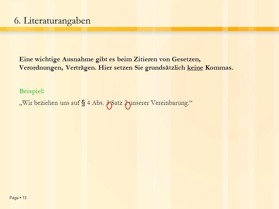 Page 12 6.Literaturangaben Es gelten die selben Regeln.