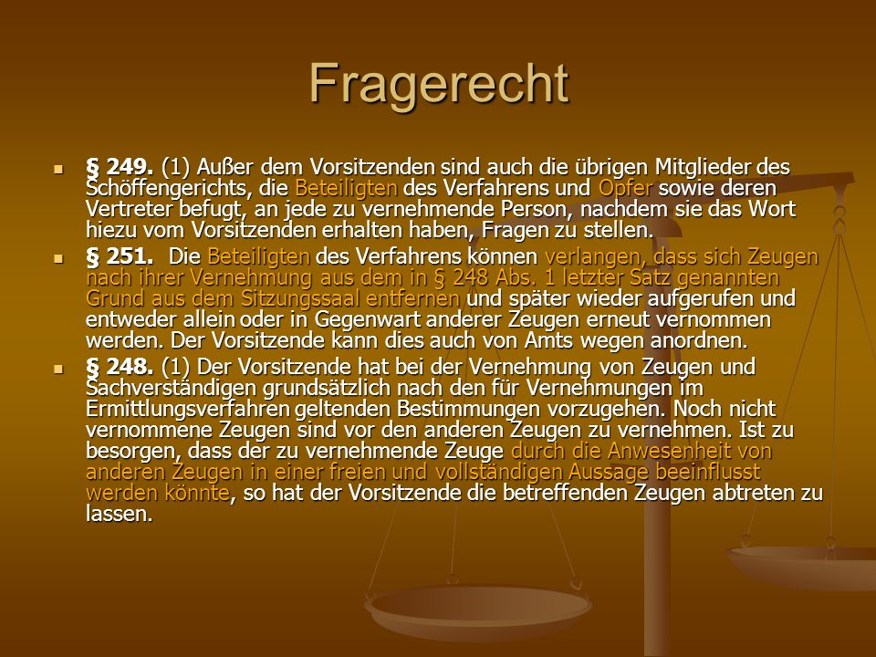Fragerecht § 249.