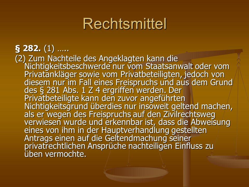 Rechtsmittel § 282. (1) …..