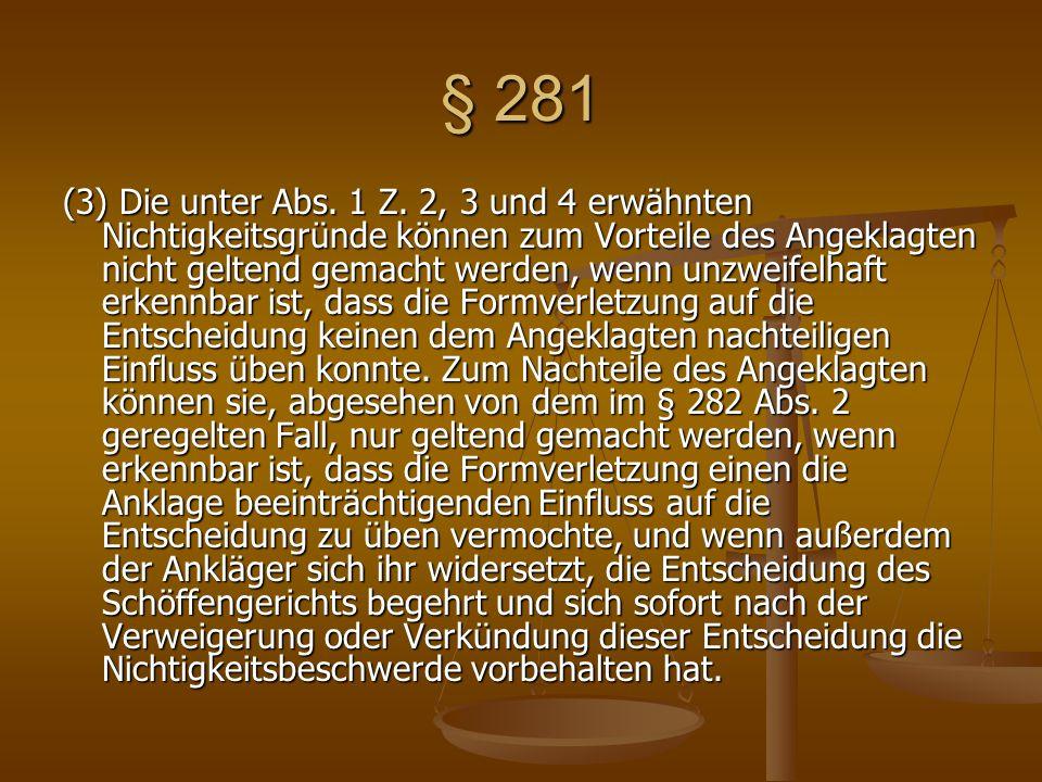§ 281 (3) Die unter Abs. 1 Z.
