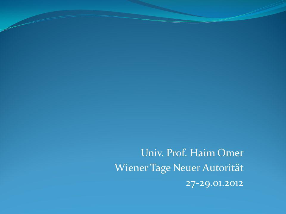 Univ. Prof. Haim Omer Wiener Tage Neuer Autorität 27-29.01.2012