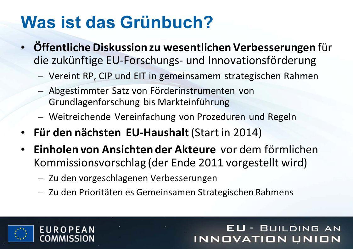 Was ist das Grünbuch? Öffentliche Diskussion zu wesentlichen Verbesserungen für die zukünftige EU-Forschungs- und Innovationsförderung – Vereint RP, C