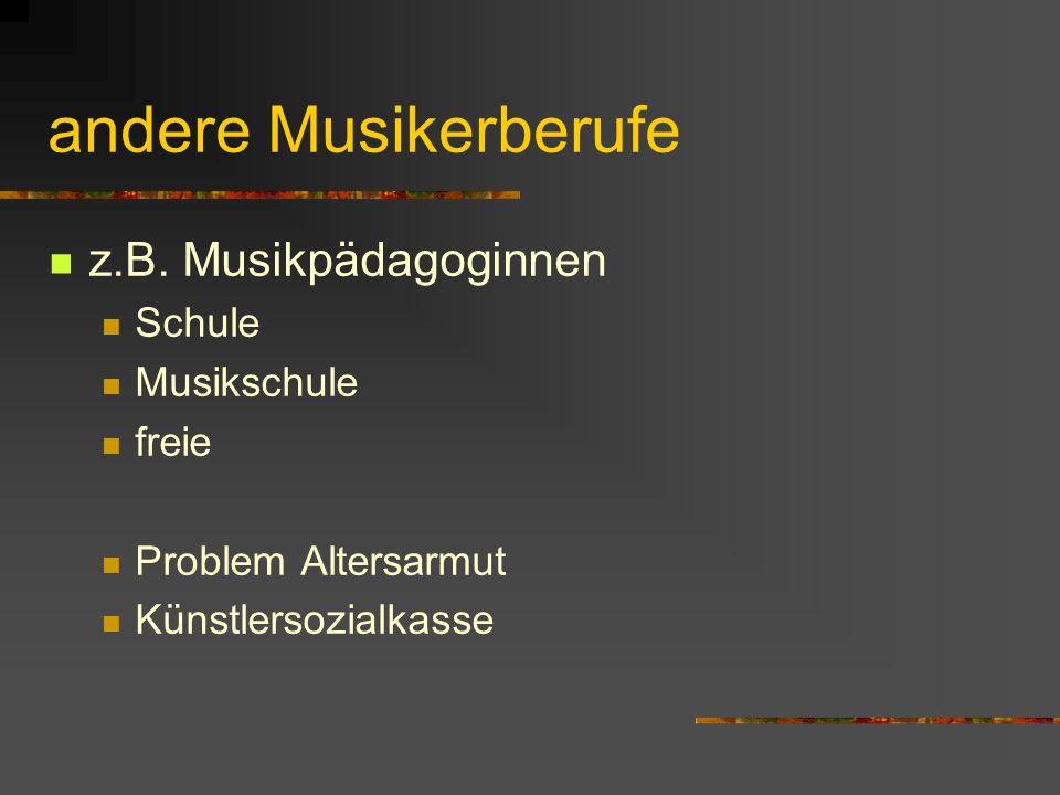 andere Musikerberufe z.B. Musikpädagoginnen Schule Musikschule freie Problem Altersarmut Künstlersozialkasse