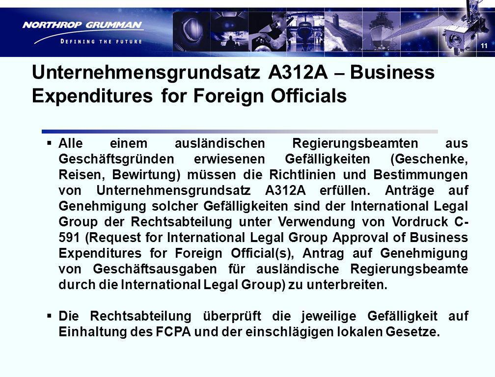 10 Unternehmensgrundsatz A312, Foreign Corrupt Practices Act Gibt eine allgemeine Beschreibung des FCPA, legt Zuständigkeiten fest und enthält nützlic