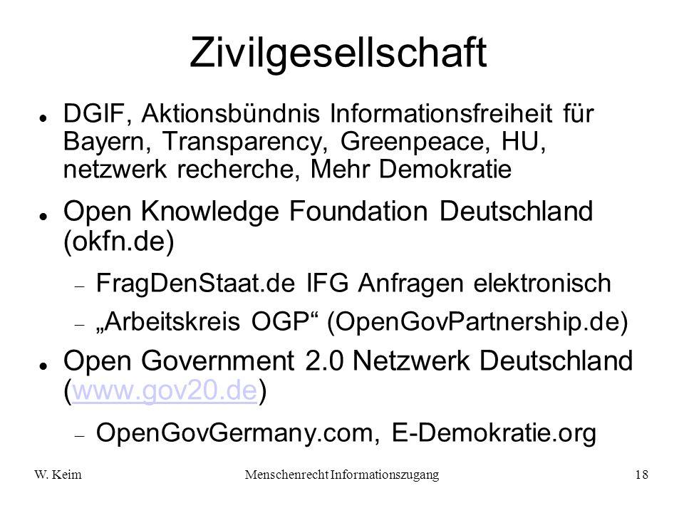 W. KeimMenschenrecht Informationszugang18 Zivilgesellschaft DGIF, Aktionsbündnis Informationsfreiheit für Bayern, Transparency, Greenpeace, HU, netzwe