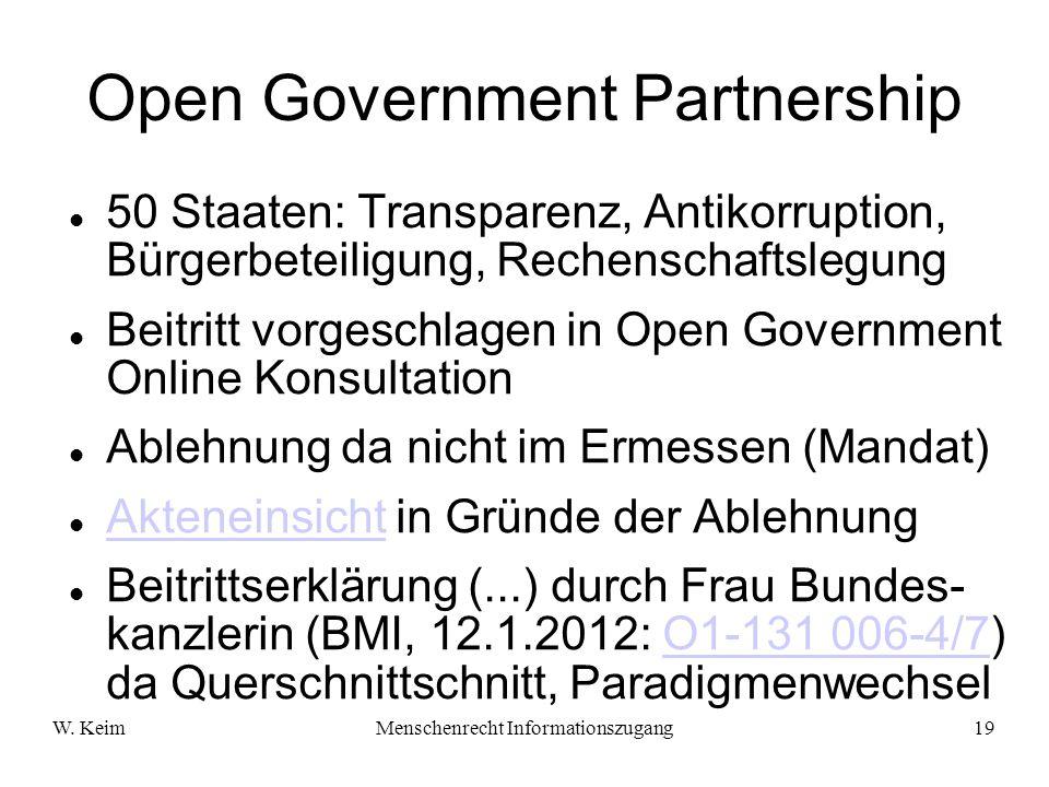 W. KeimMenschenrecht Informationszugang19 Open Government Partnership 50 Staaten: Transparenz, Antikorruption, Bürgerbeteiligung, Rechenschaftslegung