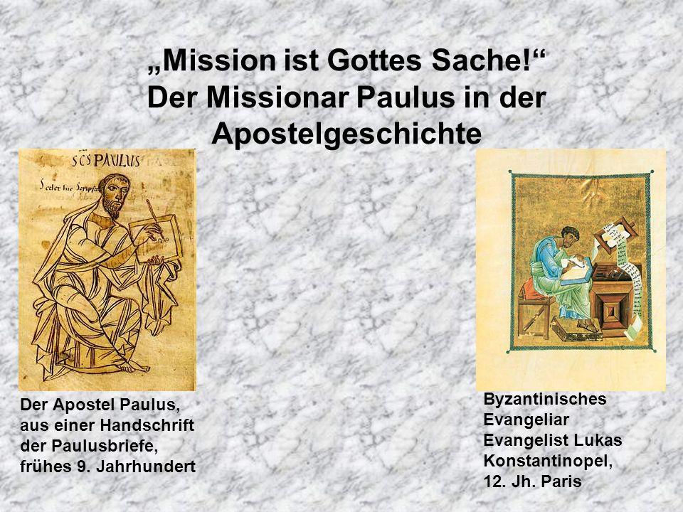 Mission ist Gottes Sache.