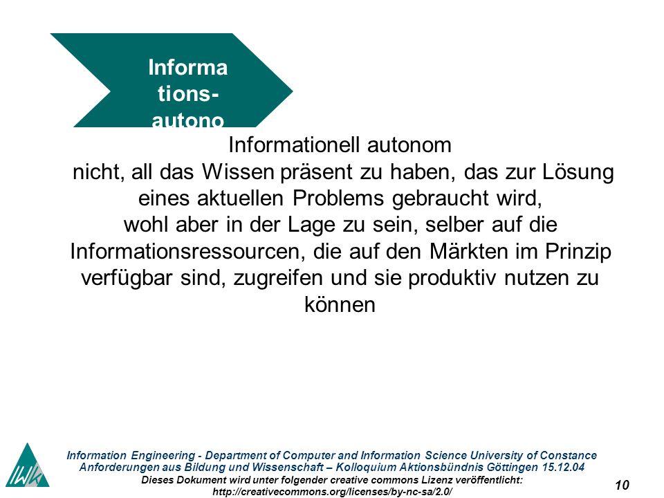 10 Information Engineering - Department of Computer and Information Science University of Constance Anforderungen aus Bildung und Wissenschaft – Kollo