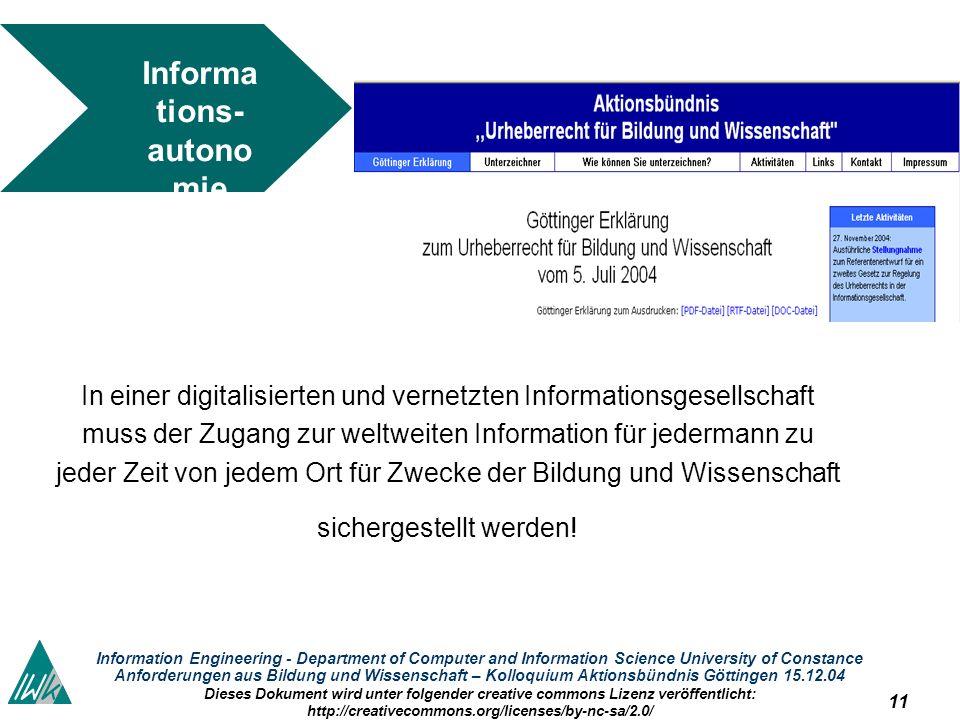 11 Information Engineering - Department of Computer and Information Science University of Constance Anforderungen aus Bildung und Wissenschaft – Kollo
