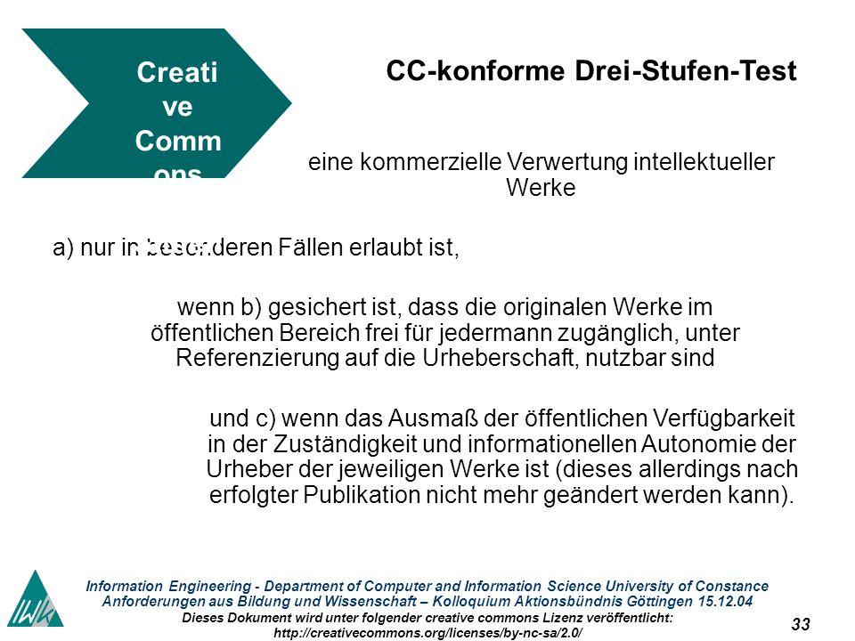 33 Information Engineering - Department of Computer and Information Science University of Constance Anforderungen aus Bildung und Wissenschaft – Kollo