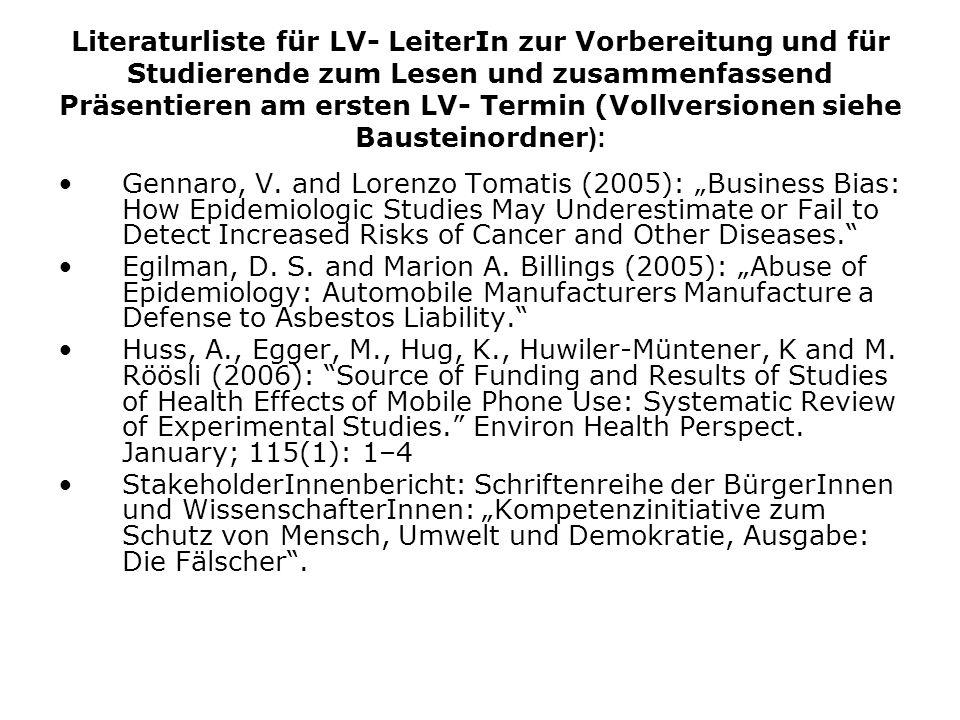 Literaturliste für LV- LeiterIn zur Vorbereitung und für Studierende zum Lesen und zusammenfassend Präsentieren am ersten LV- Termin (Vollversionen siehe Bausteinordner ): Gennaro, V.