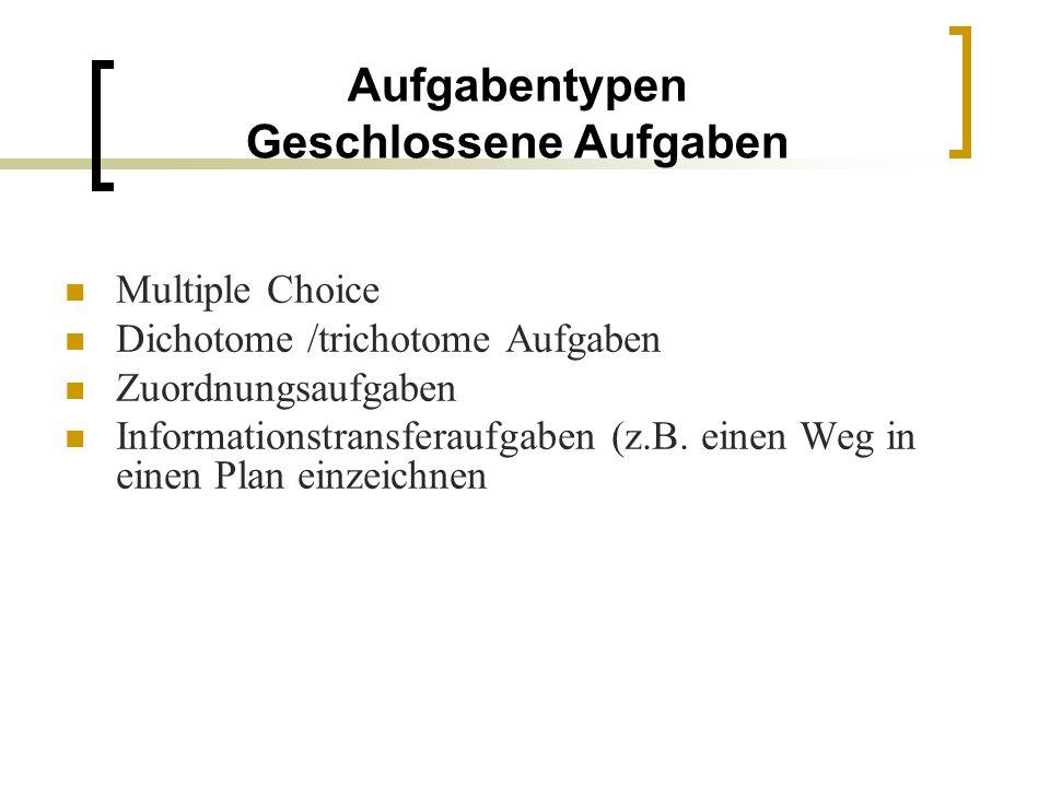 Aufgabentypen Halboffene Aufgaben Lückentexte, z.B.