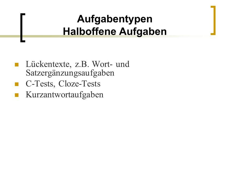Nützliche teststrategische Fertigkeiten Die Aufgabenstellung genau lesen und auf Folgendes achten: Der Titel gibt erste Hinweise.