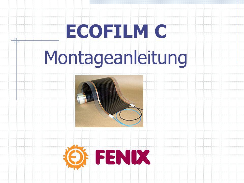 ECOFILM C - ALTERNATIVEN Zur Deckenheizung bieten wir die Heizfolie ECOFILM C in folgenden Typen an: Breite (mm) Leistung (W/m 2 ) C 414 400140 C 420 400 200 C 620 600 200 C 614 600 140