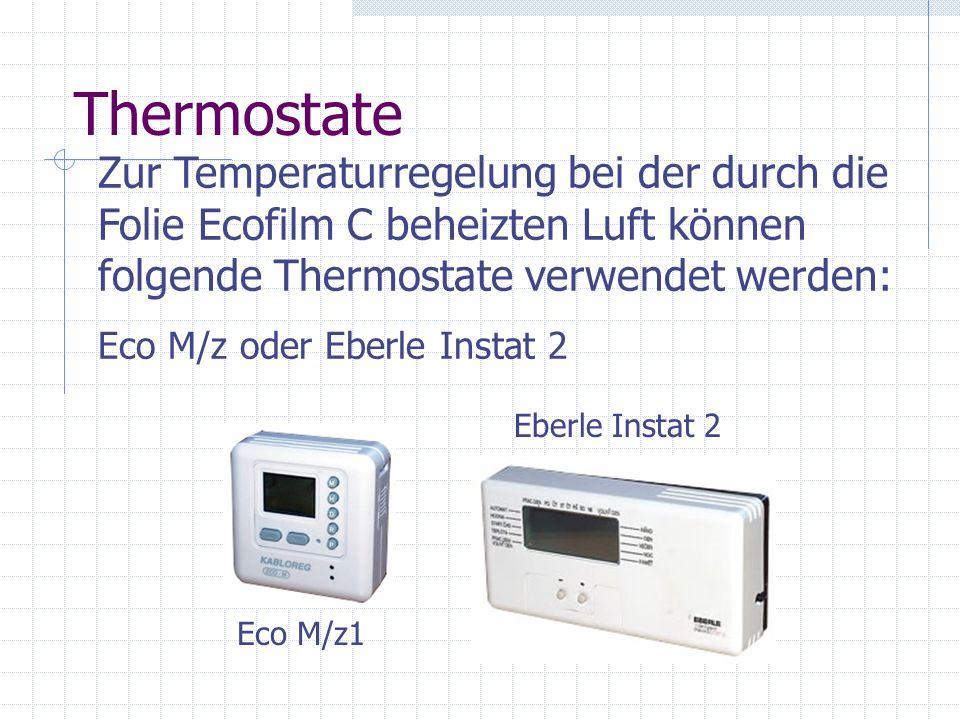 THERMOSTAT Elektrischer Anschluss der Folie ECOFILM C L - Phase (Stromzufuhr) N - Nullpunkt (Stromzufuhr) L - Phase (ECOFILM C) N - Nullpunkt (ECOFILM C) Anmerkung: Die Gesamtaufnahme (A) der Folie ECOFILM C kann den Höchstwert des vom Thermostat gekoppelten Stroms nie überschreiten!!!