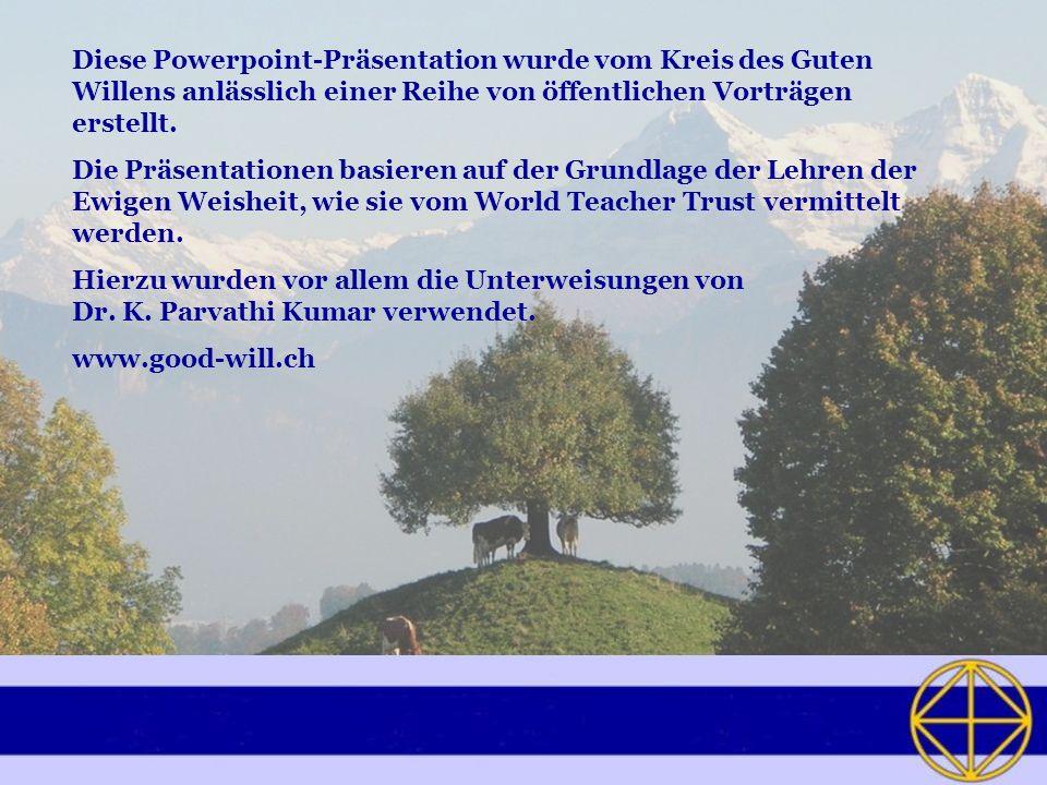Diese Powerpoint-Präsentation wurde vom Kreis des Guten Willens anlässlich einer Reihe von öffentlichen Vorträgen erstellt. Die Präsentationen basiere
