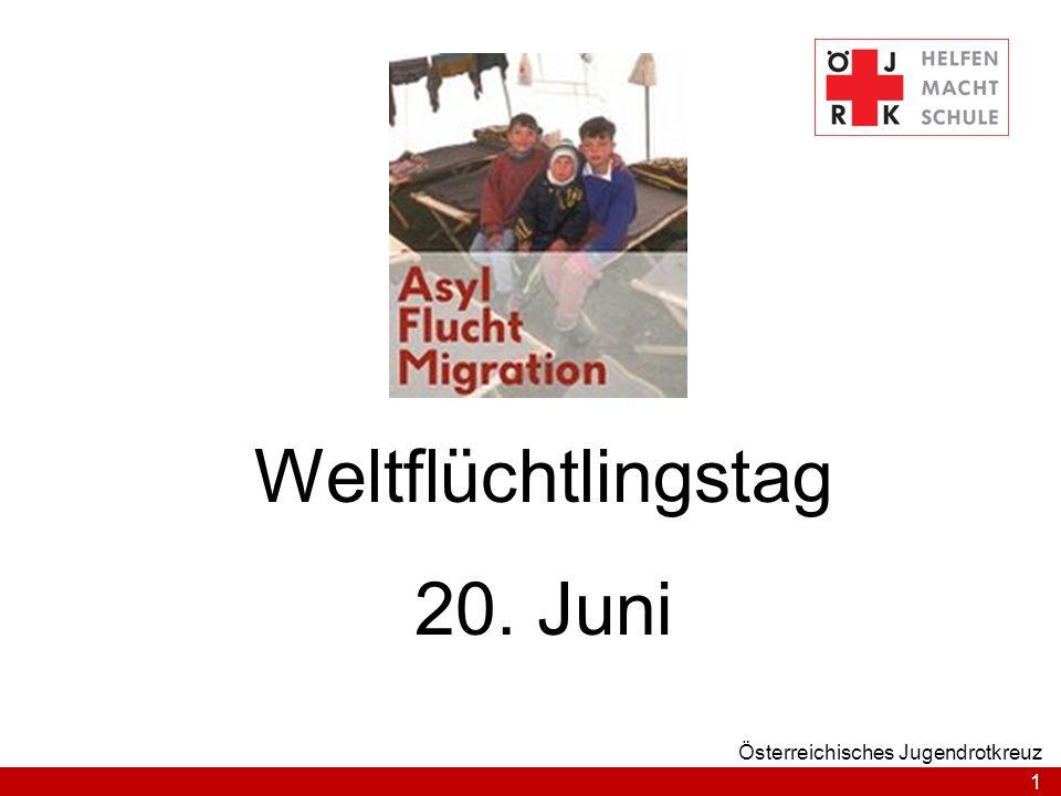 1 Österreichisches Jugendrotkreuz Weltflüchtlingstag 20. Juni