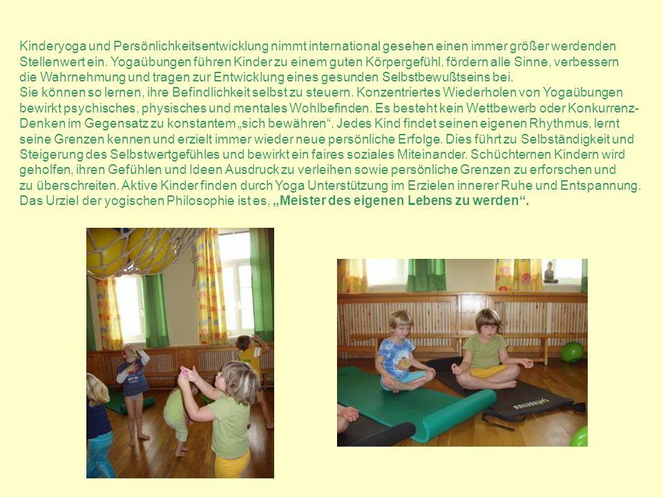 Kinderyoga und Persönlichkeitsentwicklung nimmt international gesehen einen immer größer werdenden Stellenwert ein. Yogaübungen führen Kinder zu einem